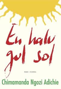En halv gul sol (e-bog) af Chimamanda