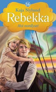 Mot nordlyset (ebok) av Kaja Nylund