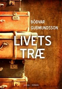 Livets træ (lydbog) af Bödvar Gudmund