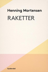 Raketter (lydbog) af Henning Mortense