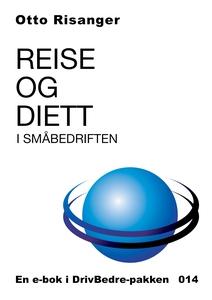 Reise og diett i småbedriften (ebok) av Otto