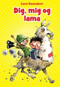 Dig, mig og lama (e-bog) af Lars Dane