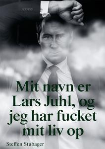 Mit navn er Lars Juhl og jeg har fuck