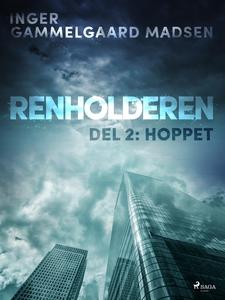 Renholderen del 2: Hoppet (ebok) av Inger Gam