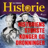 Historiens største konger og dronninger