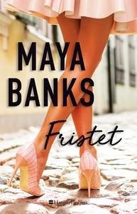 Fristet (e-bog) af Maya Banks