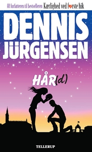 Hår(d) (e-bog) af Dennis Jürgensen