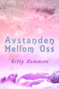 Avstanden mellom oss (ebok) av Kitty Summers