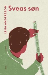 Sveas søn (e-bog) af Lena Andersson