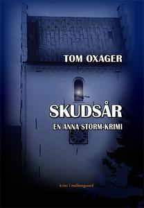 Skudsår (e-bog) af Tom Oxager