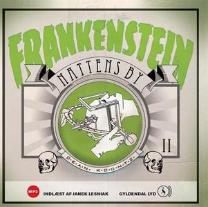 Frankenstein 2. Nattens by (lydbog) a