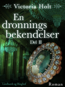 En dronnings bekendelser - Del 2 (e-b