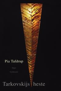 Tarkovskijs Heste (e-bog) af Pia Tafd