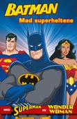 Batman: Mød superheltene