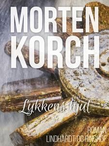 Lykkens hjul (e-bog) af Morten Korch