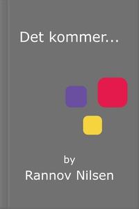 Det kommer... (ebok) av Rannov Nilsen