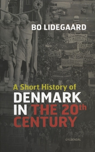 A Short History of Denmark in the 20t