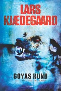 Goyas hund (e-bog) af Lars Kjædegaard