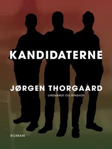 Kandidaterne (e-bog) af Jørgen Thorga