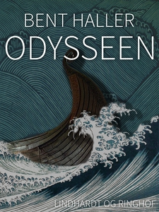 Odysseen (e-bog) af Bent Haller