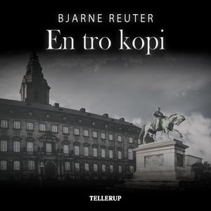 En tro kopi (lydbog) af Bjarne Reuter
