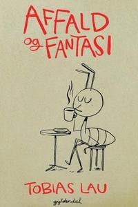 Affald og fantasi (lydbog) af Tobias