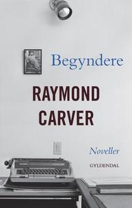 Begyndere (lydbog) af Raymond Carver
