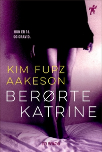 Berørte Katrine (e-bog) af Kim Fupz A