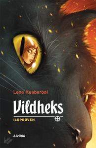 Vildheks 1: Ildprøven (e-bog) af Lene