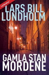 Gamla Stan-mordene (lydbog) af Lars B