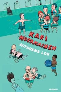 Naturens lov (e-bog) af Kari Hotakain