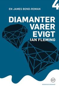 Diamanter varer evigt (e-bog) af Ian Fleming, Grete Juel Jørgensen, Rasmus Paaske Larsen