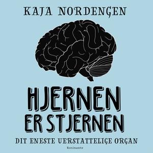 Hjernen er stjernen (lydbog) af Kaja