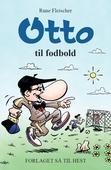 Otto #2: Otto til fodbold