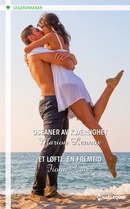 Oseaner av kjærlighet / Et løfte, en fremtid