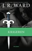 The Black Dagger Brotherhood #10: Krigeren