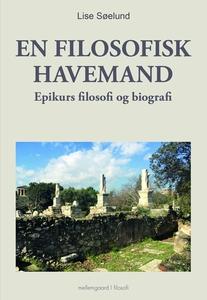 EN FILOSOFISK HAVEMAND - Epikurs filo