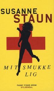 Mit smukke lig (e-bog) af Susanne Sta