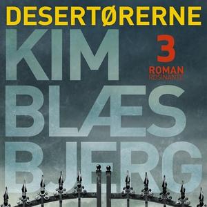 Desertørerne 3 (lydbog) af Kim Blæsbj