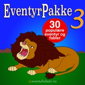 Eventyrpakke 3 - 30 populære eventyr og fabler