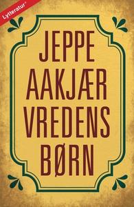 Vredens børn (lydbog) af Jeppe Aakjær
