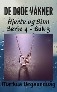 De Døde Våkner - 4x03 - Hjerte og Sinn (ebok)