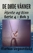 De Døde Våkner - 4x03 - Hjerte og Sinn