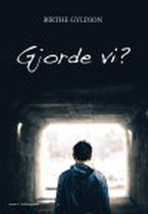 GJORDE VI? (e-bog) af Birthe Gyldion