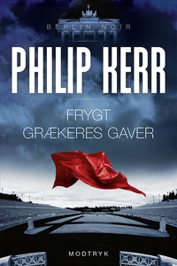 Frygt grækeres gaver (e-bog) af Phili