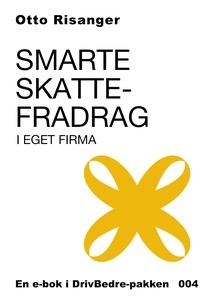 Smarte skattefradrag i eget firma (ebok) av O