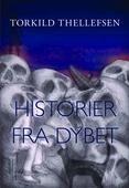 HISTORIER FRA DYBET