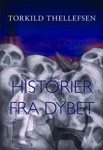 HISTORIER FRA DYBET (e-bog) af Torkil