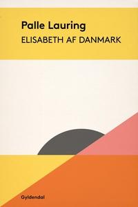 Elisabeth af Danmark (e-bog) af Palle