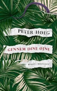 Gennem dine øjne (e-bog) af Peter Høe